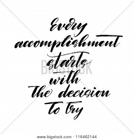 Every Accomplishment Starts With The Decision To Try Card.