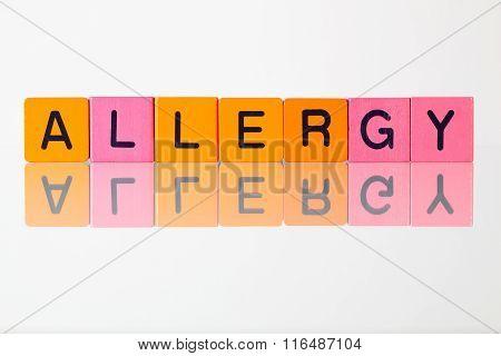 Allergy - An Inscription From Children's  Blocks