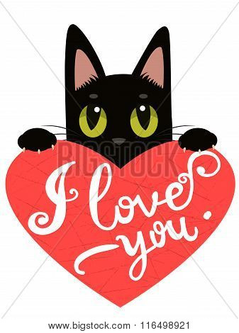 Enamored Cat With Heart And Text I Love You. Handdrawn Inspirational And Encouraging Quote. Vector Isolated Typography Design Element. I Love You Cat. I Love You Image.
