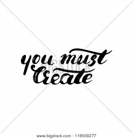 You must create card - handdrawn ink brush pen inspirational quote.