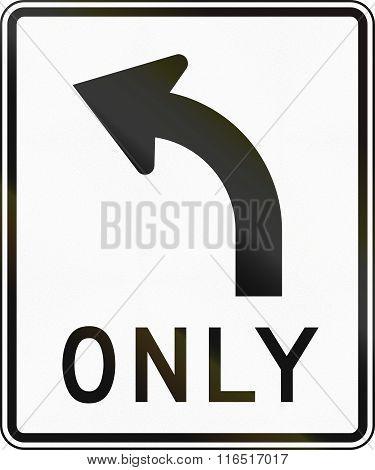 United States Mutcd Regulatory Road Sign - Only Left