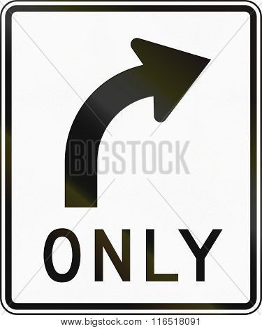 United States Mutcd Regulatory Road Sign - Only Right