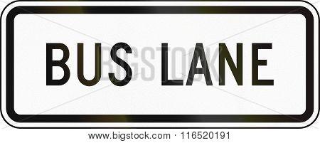 United States Mutcd Regulatory Road Sign - Bus Lane