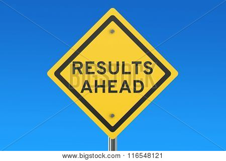 Results Ahead Road Sign