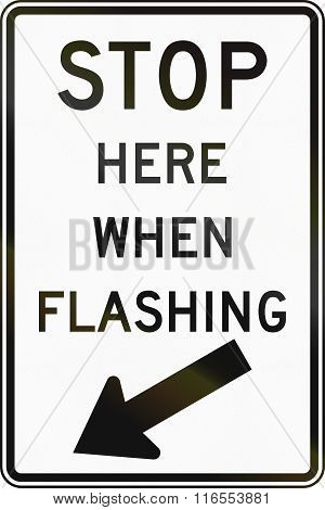 United States Mutcd Regulatory Road Sign - Stop Here When Flashing