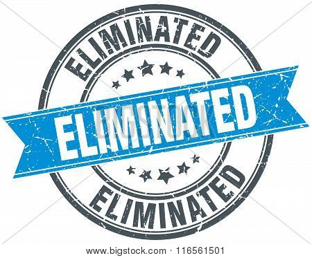 eliminated blue round grunge vintage ribbon stamp