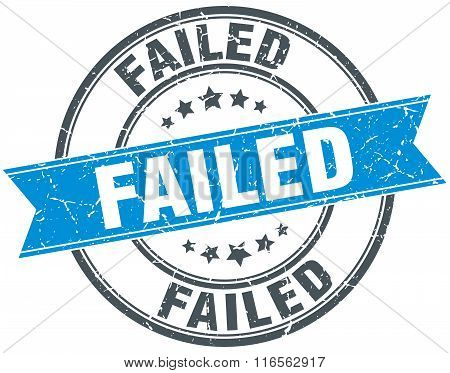 failed blue round grunge vintage ribbon stamp