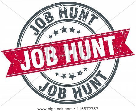 job hunt red round grunge vintage ribbon stamp