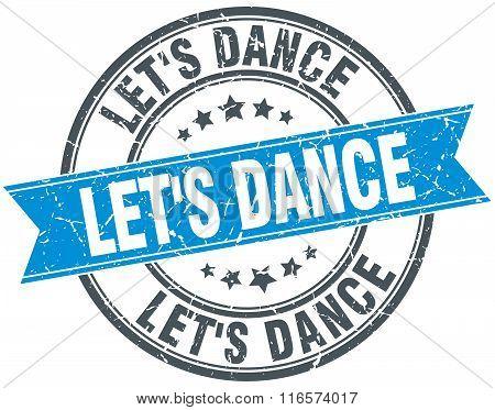 let's dance blue round grunge vintage ribbon stamp