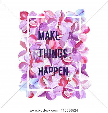 Make Things Happen - Motivation Poster.