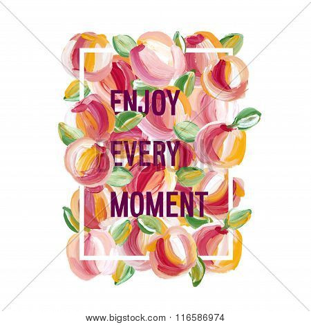 Enjoy Every Moment - Motivation Poster.