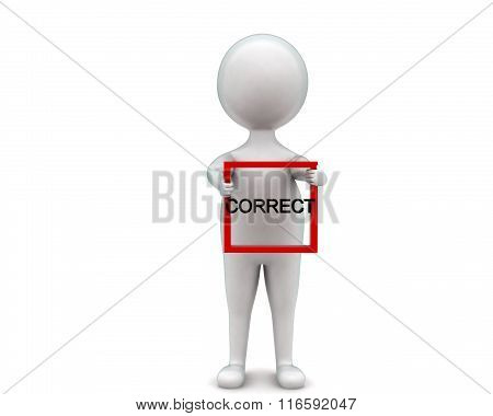 3D Man Holding Correct Banner In Hands Concept