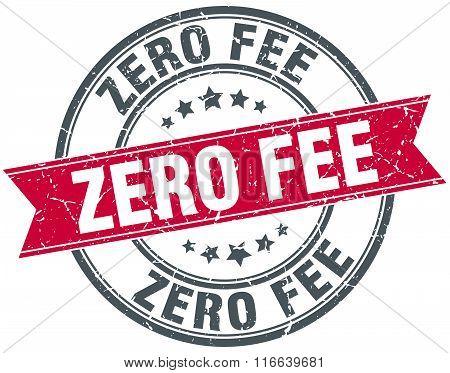 Zero Fee Red Round Grunge Vintage Ribbon Stamp