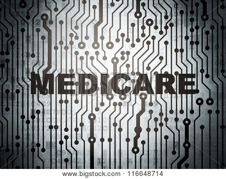 Health concept: circuit board with Medicare