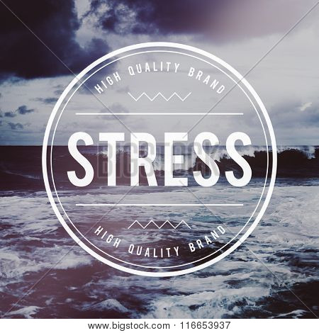 Stress Panic Anxiety Pressure Tension Worry Concept