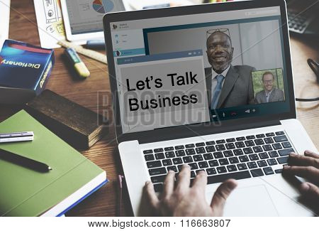 Let's Talk Business Trade Communication Concept