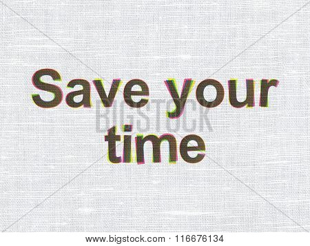Timeline concept: Save Your Time on fabric texture background