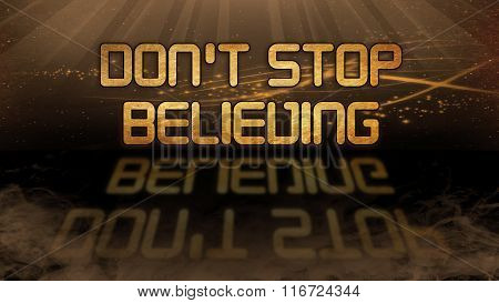 Gold Quote - Don't Stop Believing