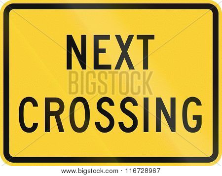 United States Mutcd Road Sign - Next Crossing