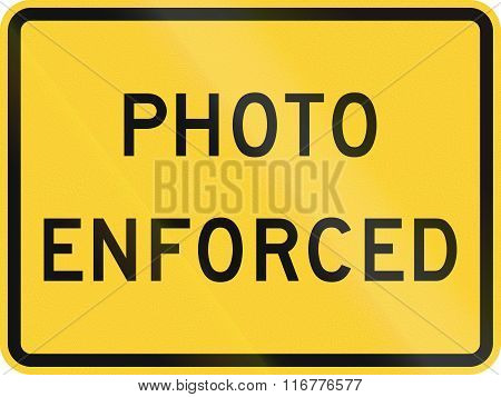United States Mutcd Road Sign - Photo Enforced