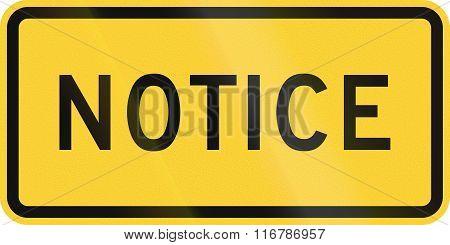 United States Mutcd Road Sign - Notice