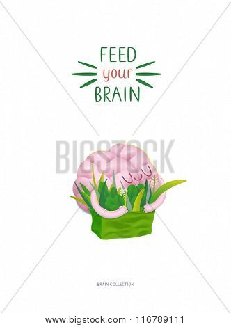 Feed your brain poster - the vector illustration of enjoining brain hugging a bag of greens with writing. Part of a Brain collection.