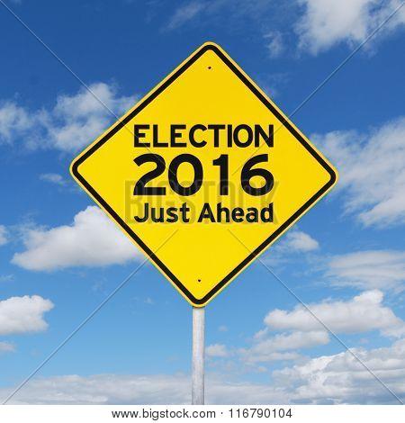 Yellow Road Sign Toward Election 2016