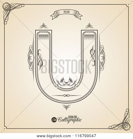 Calligraphic Fotn with Border, Frame Elements and Invitation Design Symbols. Collection of Vector glyph. Certificate and Decor Design Elements. Hand written retro feather Symbol. Letter U