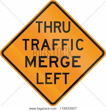 Temporary United States Mutcd Road Sign - Thru Traffic Merge Left
