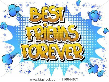 Best Friends Forever - Comic Book Style Word.