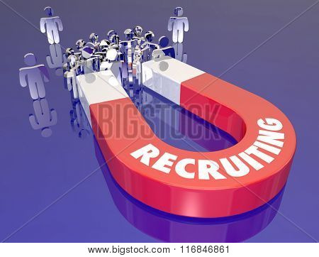 Recruiting word on red metal magnet pulling employee job candidates in for an interview or career work opportunity