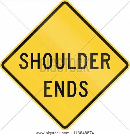 United States Mutcd Road Sign - Shoulder Ends