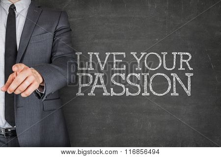 Live your passion on blackboard with businessman