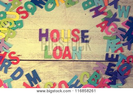 House Loan Word Block Concept Photo On Plank Wood