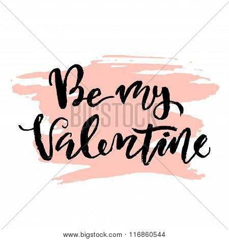 Be My Valentine Brush Lettering Poster.