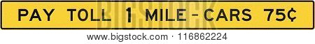 United States Mutcd Road Sign - Pay Toll