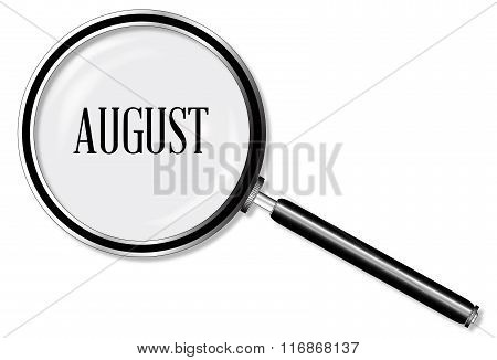 August Magnifying Glass