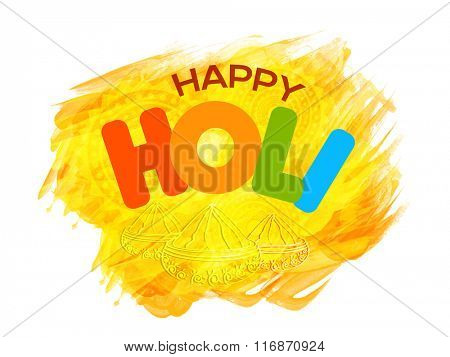Poster, Banner or Flyer design with yellow paint stroke for Indian Festival of Colours, Happy Holi celebration.