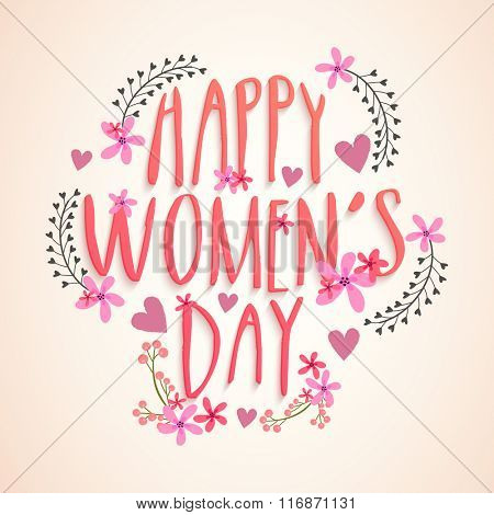 Creative flowers and hearts decorated greeting card for Happy International Women's Day celebration.