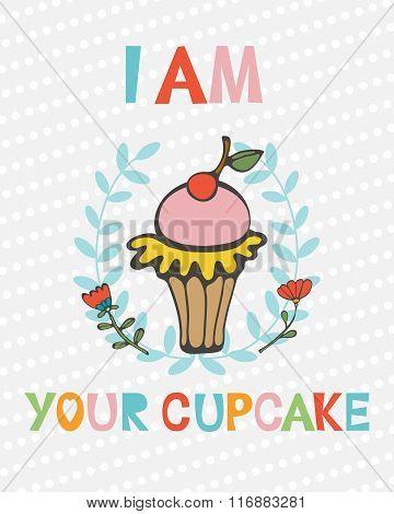 I am your cupcake  cute concept card