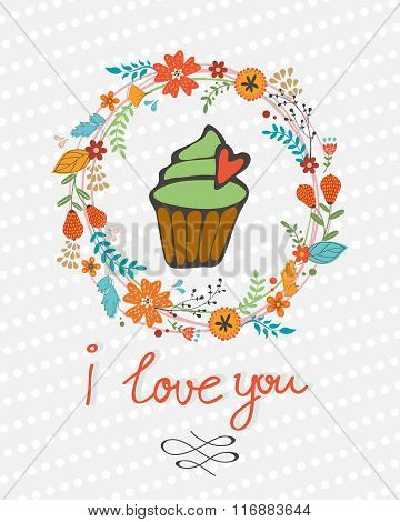 love you concept card with cupcake in floral wreath