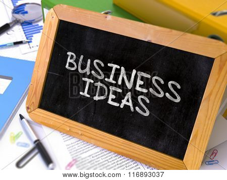 Business Ideas Concept Hand Drawn on Chalkboard.
