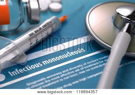 Diagnosis - Infectious mononucleosis. Medical Concept.