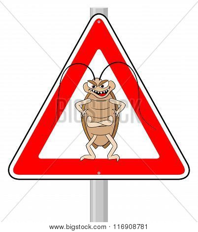 Cockroache Warning Sign