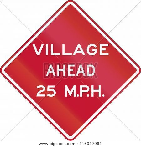 Traffic Sign In The United States Warning Of Village Ahead With An Advisory Speed