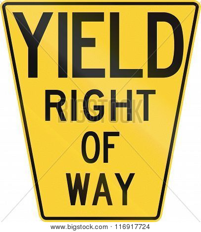 Original Version Of The Yield Sign In The United States With The Keystone Shape As It First Appeared