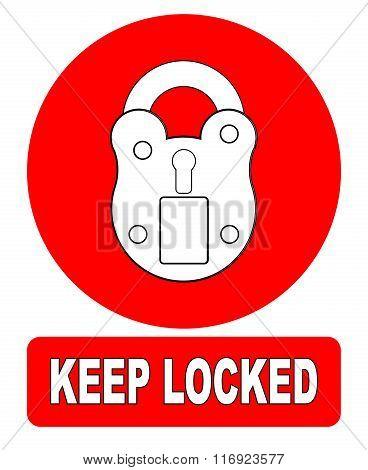 Keep Locked Padlock Sign