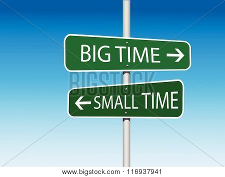 Big Time and Small Time Directional Road Sign (Vector)