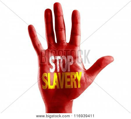 Stop Slavery written on hand isolated on white background