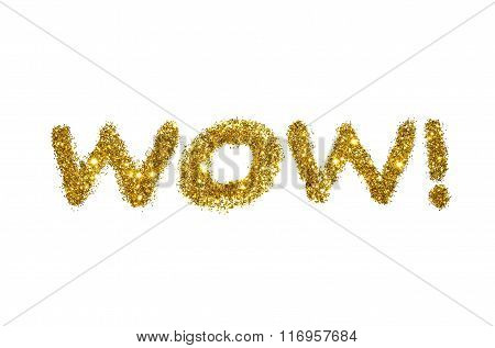 Word Wow! of golden glitter sparkle on white background